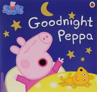 Купить Peppa Pig: Goodnight Peppa, Первые книжки малышей
