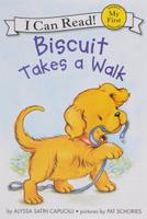Купить Biscuit Takes a Walk (My First I Can Read), Зарубежная литература для детей