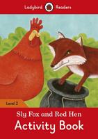 Купить Sly Fox and Red Hen: Activity Book: Level 2, Английский язык