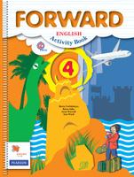 Купить Forward English 4: Activity Book / Английский язык. 4класс. Рабочая тетрадь, Федеральный перечень учебников 2017/2018