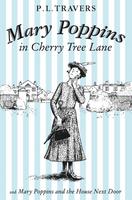 Купить Mary Poppins in Cherry Tree Lane / Mary Poppins and the House Next Door, Зарубежная литература для детей
