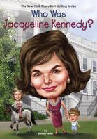 Купить Who Was Jacqueline Kennedy?, Биографии известных личностей для детей