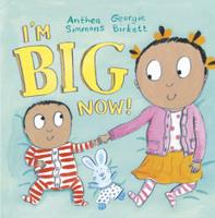 Купить I'm Big Now, Зарубежная литература для детей