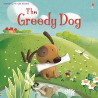 Купить The Greedy Dog, Зарубежная литература для детей