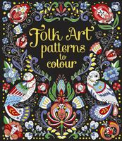 Купить Folk Art Patterns to Colour, Раскраски на любой вкус
