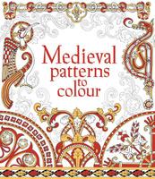 Купить Medieval Patterns to Colour, Раскраски на любой вкус