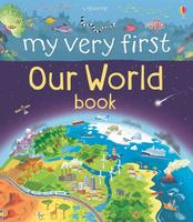 Купить My Very First Our World Book, Окружающий мир