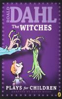 Купить The Witches: Plays for Children, Зарубежная литература для детей