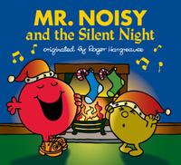 Купить Mr. Noisy and the Silent Night, Зарубежная литература для детей