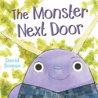 Купить The Monster Next Door, Зарубежная литература для детей