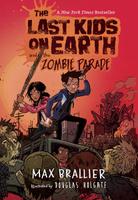 Купить The Last Kids on Earth and the Zombie Parade, Комиксы для детей