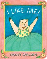 Купить I Like Me!, Зарубежная литература для детей