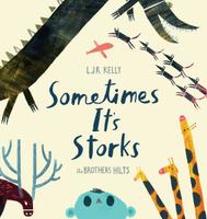Купить Sometimes It's Storks, Зарубежная литература для детей