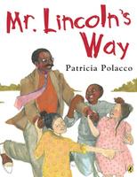 Купить Mr. Lincoln's Way, Зарубежная литература для детей