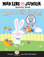 Купить Have a Silly Easter!, Книжки с наклейками