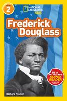 Купить National Geographic Readers: Frederick Douglass (Level 2), Биографии известных личностей для детей