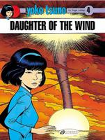Купить Yoko Tsuno Vol.4: Daughter of the Wind, Комиксы для детей