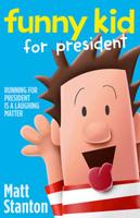 Купить Funny Kid For President, Зарубежная литература для детей