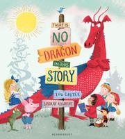 Купить There Is No Dragon In This Story, Зарубежная литература для детей