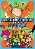 Купить Fizzlebert Stump and the Great Supermarket Showdown, Зарубежная литература для детей