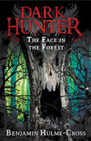 Купить The Face in the Forest (Dark Hunter 10), Страшилки и ужастики