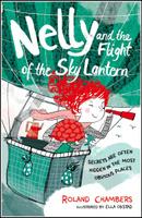 Купить Nelly And The Flight Of The Sky Lantern, Зарубежная литература для детей