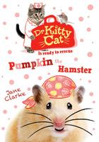 Купить Dr KittyCat is Ready to Rescue: Pumpkin the Hamster, Зарубежная литература для детей