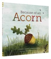 Купить Because of an Acorn, Окружающий мир