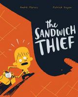 Купить The Sandwich Thief, Зарубежная литература для детей