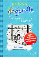 Купить Journal d'un degonfle - Carrement claustro!, Зарубежная литература для детей