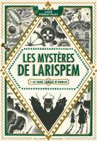 Купить Les mysteres de Larispem - Le sang jamais n'oublie, Зарубежная литература для детей