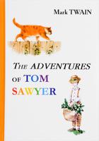 Купить The Adventures of Tom Sawyer / Приключения Тома Сойера, Зарубежная литература для детей