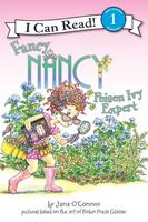 Купить Fancy Nancy: Poison Ivy Expert (Level 1), Зарубежная литература для детей