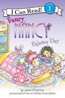 Купить Fancy Nancy: Pajama Day: Level 1, Зарубежная литература для детей