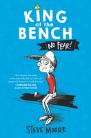 Купить King of the Bench: No Fear!, Зарубежная литература для детей