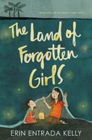 Купить The Land of Forgotten Girls, Зарубежная литература для детей