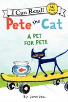 Купить Pete the Cat: A Pet for Pete (My First I Can Read), Зарубежная литература для детей
