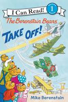 Купить Berenstain Bears Take Off! (Level 1), Зарубежная литература для детей