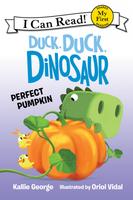 Купить Duck, Dinosaur: Perfect Pumpkin, Зарубежная литература для детей