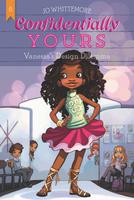 Купить Confidentially Yours #6: Vanessa's Design Dilemma, Зарубежная литература для детей