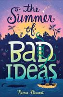 Купить The Summer of Bad Ideas, Зарубежная литература для детей
