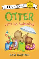 Купить Otter: Let's Go Swimming!, Зарубежная литература для детей