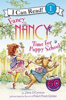 Купить Fancy Nancy: Time for Puppy School: Level 1, Зарубежная литература для детей