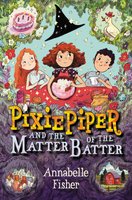 Купить Pixie Piper and the Matter of the Batter, Фэнтези для детей