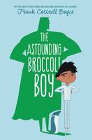 Купить The Astounding Broccoli Boy, Зарубежная литература для детей