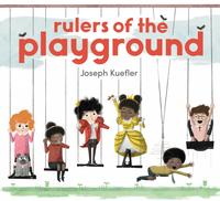 Купить Rulers of the Playground, Зарубежная литература для детей