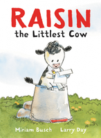 Купить Raisin, the Littlest Cow, Зарубежная литература для детей
