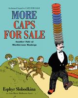 Купить More Caps for Sale: Another Tale of Mischievous Monkeys, Зарубежная литература для детей