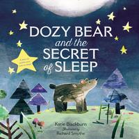 Купить Dozy Bear and the Secret of Sleep, Зарубежная литература для детей