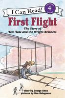 Купить First Flight: The Story of Tom Tate and the Wright Brothers (Level 4), Биографии известных личностей для детей